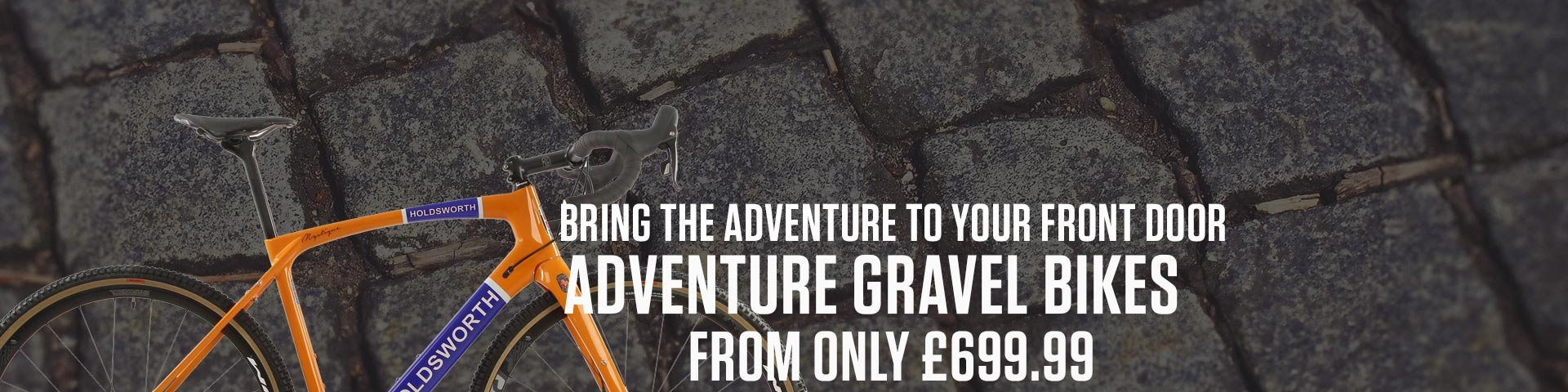 Bring the Great Outdoors right to your Front Door with our Gravel Adventure Bikes